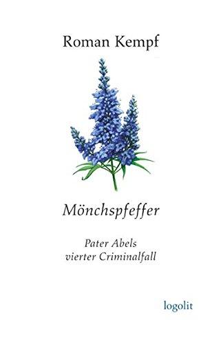Mönchspfeffer: Pater Abels vierter Criminalfall