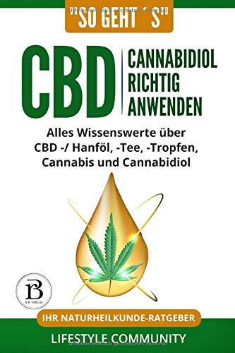 'so geht´s': CBD Cannabidiol richtig anwenden:...