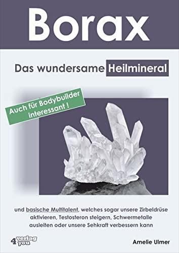 Borax: Das wundersame Heilmineral und basische...