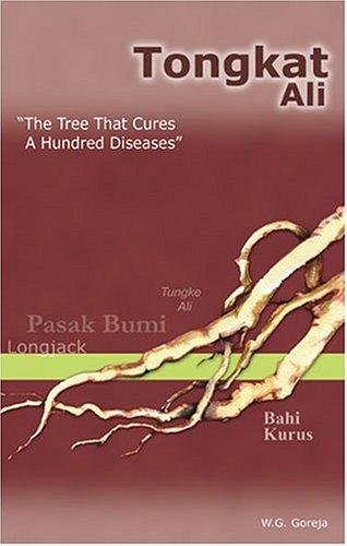 Tongkat Ali: Die Baum, härtet Hundert Krankheiten