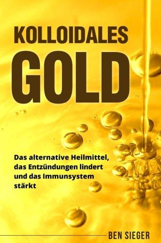 Kolloidales Gold: Das alternative Heilmittel, das...