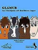 Glámur, das Islandpony mit den blauen Augen: Jump ´n roll Fusselpony: Jump 'n roll Fusselponys