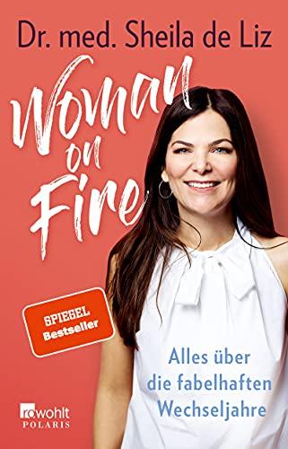 Woman on Fire: Alles über die fabelhaften...