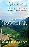 Das kleine Handbuch Jiaogulan