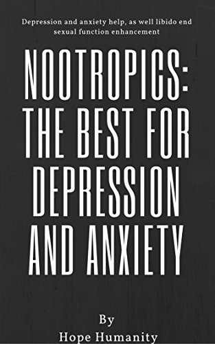 Nootropics: The best to use for depression and...