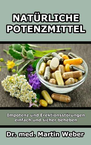 Natürliche Potenzmittel - Impotenz und...