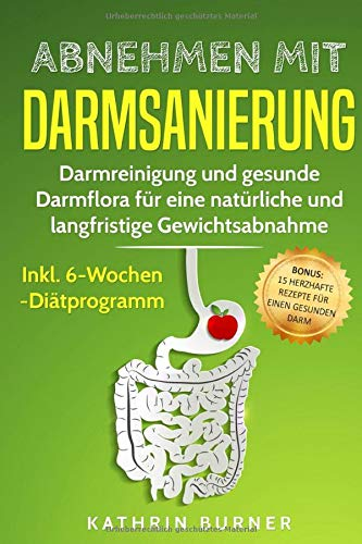 Abnehmen mit Darmsanierung: Darmreinigung und...